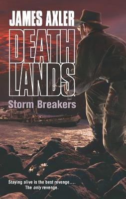 Storm Breakers (Paperback): James Axler