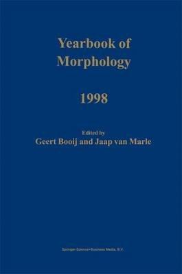 Yearbook of Morphology 1998 (Paperback): Geert Booij, Jaap Van Marle