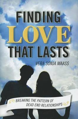 Finding Love That Lasts (Electronic book text): Vera Sonja Maas