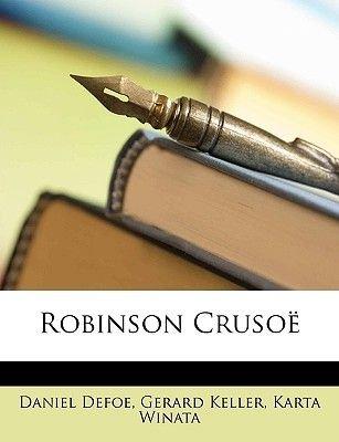 Robinson Cruso (Dutch, English, Paperback): Daniel Defoe