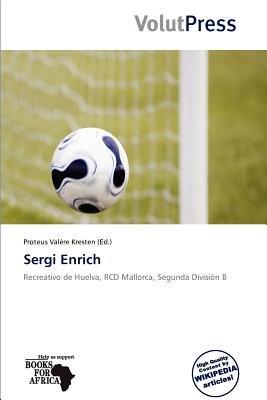 Sergi Enrich (Paperback): Proteus Val Re Kresten