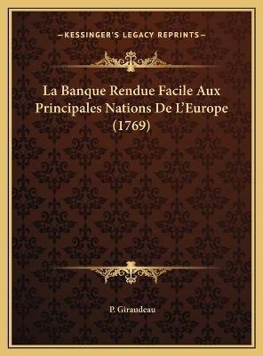 La Banque Rendue Facile Aux Principales Nations de L'Europe La Banque Rendue Facile Aux Principales Nations de...