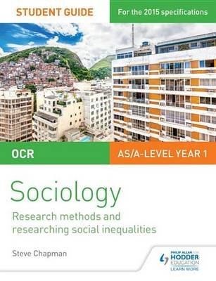 OCR Sociology Student Guide 2: Researching and understanding social inequalities (Electronic book text, Digital original):...