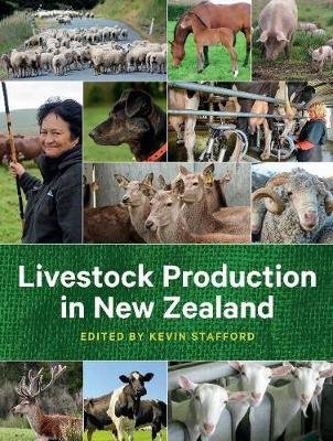 Livestock Production in New Zealand (Paperback): Kevin Stafford
