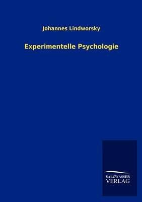 Experimentelle Psychologie (English, German, Paperback): Johannes Lindworsky