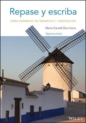 Repase y escriba - Curso avanzado de gramatica y composicion (English, Spanish, Paperback, 7th Edition): Maria Canteli Dominicis