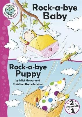 Rock-a-bye Baby / Rock-a-bye Puppy (Paperback): Mick Gowar