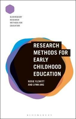 Research Methods for Early Childhood Education (Paperback, Annotated edition): Rosie Flewitt, Lynn Ang