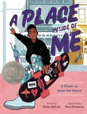 A Place Inside of Me - A Poem to Heal the Heart (Hardcover): Zetta Elliott