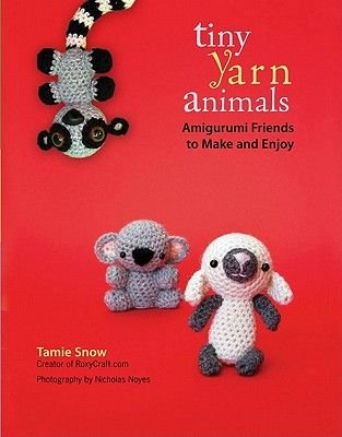 Tiny Yarn Animals (Electronic book text): Tamie Snow