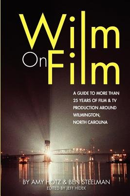 Wilm on Film (Paperback): Jeff Hidek