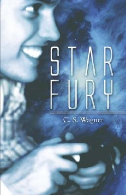 Star Fury (Paperback): C., S. Wagner