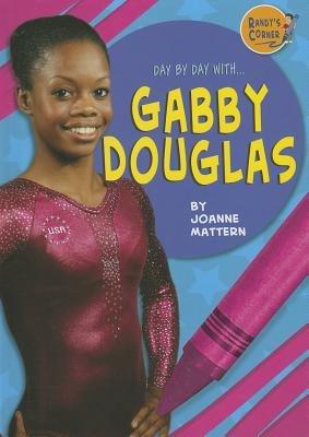 Gabby Douglas (Hardcover): Joanne Mattern