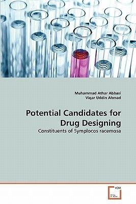 Potential Candidates for Drug Designing (Paperback): Muhammad Athar Abbasi, Viqar Uddin Ahmad