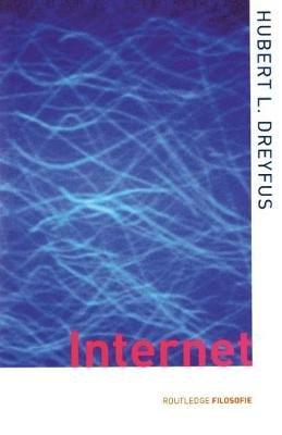 On the Internet (Paperback): Hubert L Dreyfus