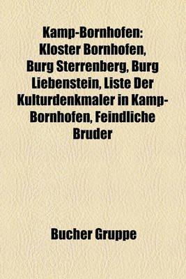 Kamp-Bornhofen - Kloster Bornhofen, Burg Sterrenberg, Burg Liebenstein, Liste Der Kulturdenkm Ler in Kamp-Bornhofen, Feindliche...