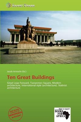 Ten Great Buildings (Paperback): Jacob Aristotle