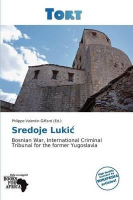 Sredoje Luki (Paperback):