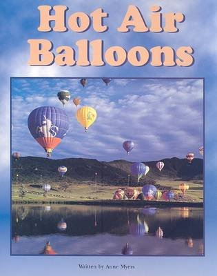 Hot Air Balloons (Paperback): Anne Myers