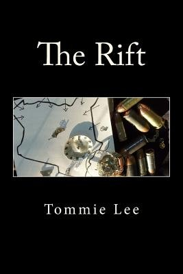 The Rift (Paperback): Tommie Lee