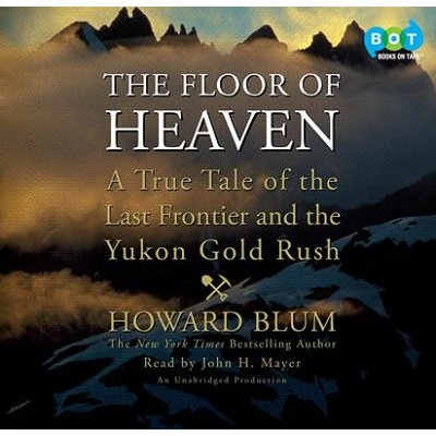 The Floor of Heaven (Downloadable audio file): Howard Blum