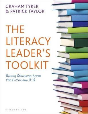Literacy Leader's Toolkit (Electronic book text): Graham Tyrer, Patrick Taylor