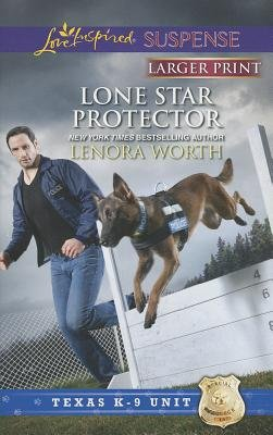 Lone Star Protector (Large print, Paperback, Large type / large print edition): Lenora Worth