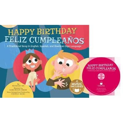 Happy Birthday / Feliz Cumpleanos - A Traditional Song in English, Spanish and American Sign Language (Multiple languages,...