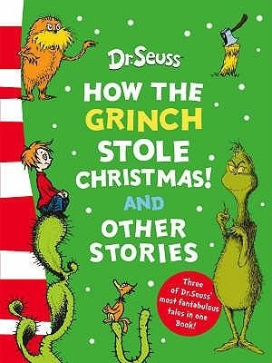 How the Grinch Stole Christmas! and Other Stories - Bind-Up (Hardcover, 50th Birthday edition)