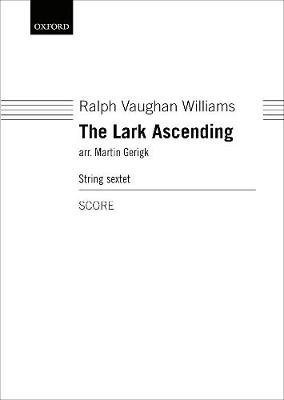 The Lark Ascending (Sheet music, Score for string sextet arrangement): Ralph Vaughan Williams