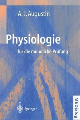Physiologie fur die Mundliche Prufung (German, Paperback, 2. Aufl.): F. H. Grus, J. Lutz