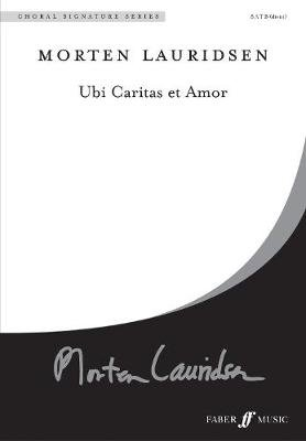 Ubi Caritas Et Amor (English, Latin, Paperback): Morten Lauridsen