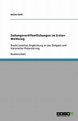 Bertolt Brecht - Zeitungsveroffentlichungen Im Ersten Weltkrieg (German, Paperback): Theodor Hissel