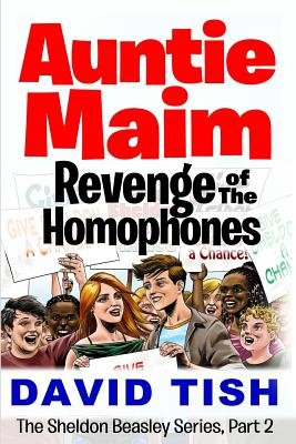 Auntie Maim - Revenge of the Homophones (Paperback): David Tish