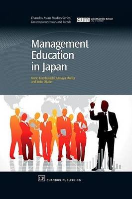 Management Education in Japan (Electronic book text): Norio Kambayashi, Masaya Morita, Yoko Okabe