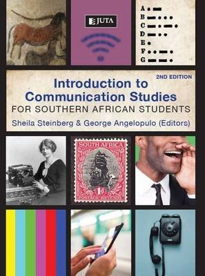 Introduction to communication studies (Paperback, 2nd ed): S. Steinberg, George Charles Angelopulo