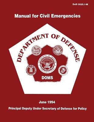 Manual for Civil Emergencies - Department of Defense (Paperback): Department of Defense