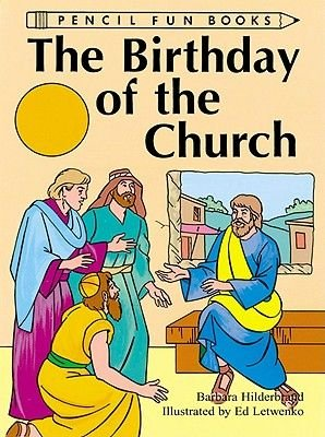 Birthday of the Church (10-Pack) (Paperback): Barbara Hilderbrand