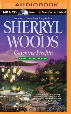 Catching Fireflies (MP3 format, CD): Sherryl Woods