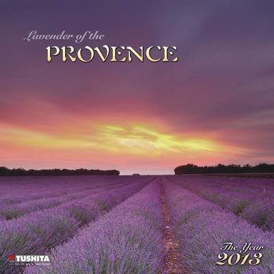 Lavender of the Provence 2013 (Calendar):