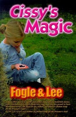 Cissy's Magic (Electronic book text): James Fogle, Edwin Allen Lee