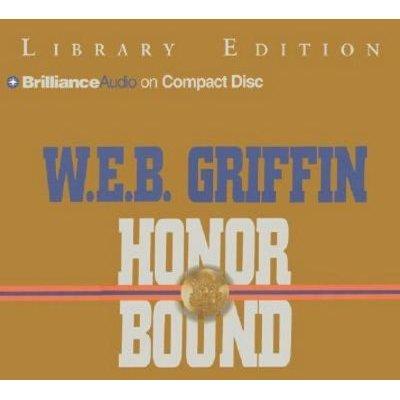 Honor Bound (Abridged, Standard format, CD, abridged edition): W.E.B. Griffin