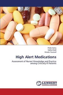 High Alert Medications (Paperback): Samy Reda, Khalil Nahla, Yousseif Warda