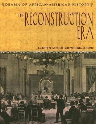 The Reconstruction Era (Hardcover): Bettye Stroud