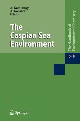 The Caspian Sea Environment (Hardcover): A. G. Kostianoy