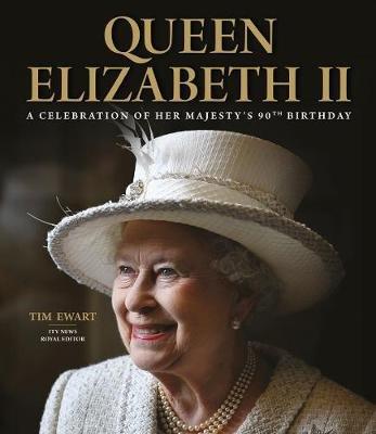 Queen Elizabeth II (Hardcover): Tim Ewart
