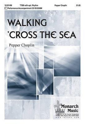 Walking 'Cross the Sea (Paperback):