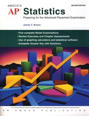 AP Statistics - Preparing for the Advanced Placement Examination (Paperback, 2nd): James F. Bohan