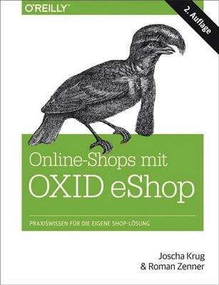 Online-Shops Mit Oxid-Eshop (English, German, Electronic book text, 2nd): Joscha Krug, Roman Zenner