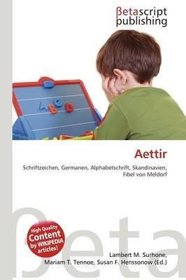 Aettir (English, German, Paperback): Lambert M. Surhone, Mariam T. Tennoe, Susan F. Henssonow
